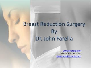 Breast  Reduction Surgery By  Dr . John Farella