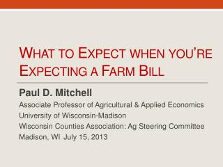 What to Expect when you're Expecting a Farm Bill