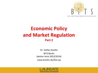 Economic Policy  and Market Regulation Part  2