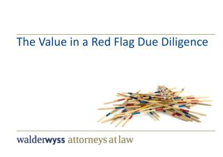 The Value in a Red Flag Due Diligence