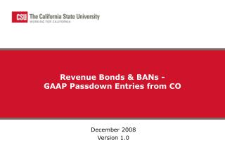 Revenue Bonds  BANs -  GAAP Passdown Entries from CO