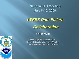 IWRSS Dam Failure  Collaboration