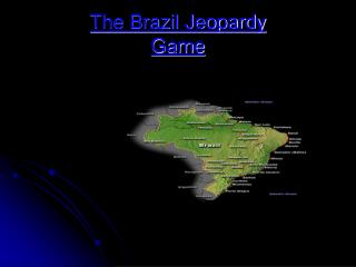 The Brazil Jeopardy Game