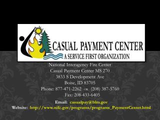 National Interagency Fire Center Casual Payment Center MS 270 3833 S Development Ave