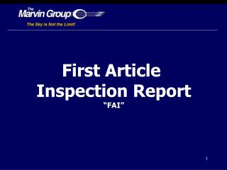 First  Article  Inspection Report �FAI�