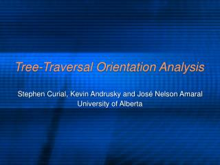 Tree-Traversal Orientation Analysis