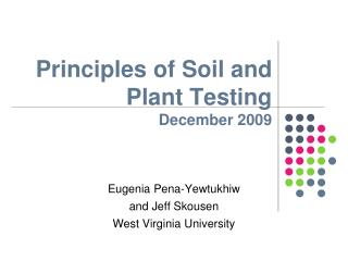 Principles of Soil and Plant Testing  December 2009