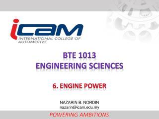 BTE 1013 ENGINEERING  SCIENCEs