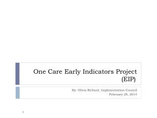 One Care Early Indicators Project (EIP)
