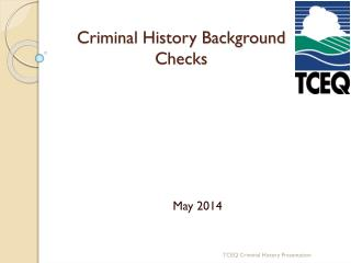 Criminal History Background Checks
