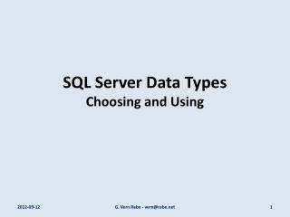SQL Server Data Types Choosing and Using