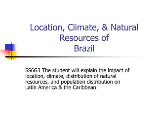 Location, Climate, & Natural Resources of Brazil