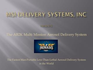 MSI-delivery Systems, inc presents