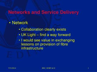 Networks and Service Delivery