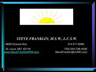 STEVE FRANKLIN, M.S.W., L.C.S.W.