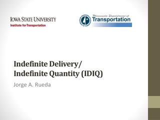 Indefinite Delivery/                              Indefinite  Quantity (IDIQ)
