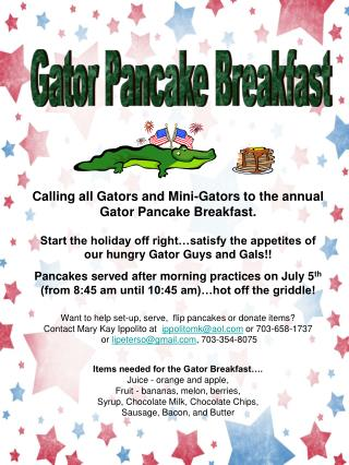Calling all Gators and Mini-Gators to the annual Gator Pancake Breakfast.
