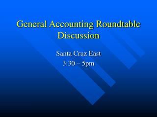 General Accounting Roundtable Discussion