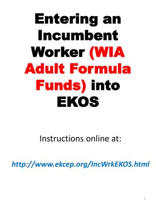 Entering an Incumbent Worker  (WIA Adult Formula Funds)  into EKOS
