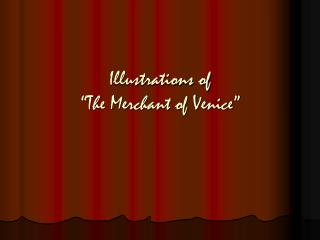 Illustrations of   The Merchant of Venice