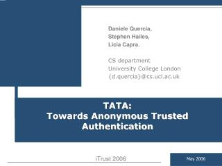 TATA:  Towards Anonymous Trusted Authentication