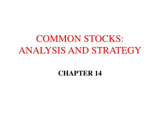 COMMON STOCKS: ANALYSIS AND STRATEGY
