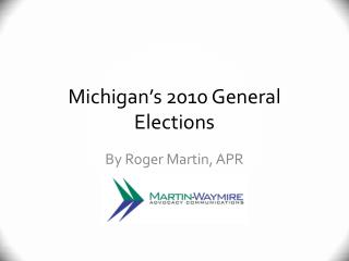 Michigan's 2010 General Elections