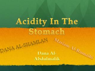 Acidity In  T he  Stomach