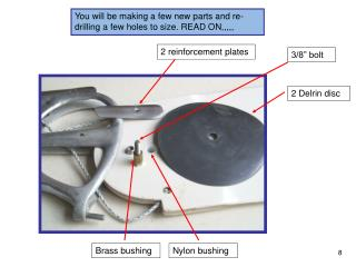 You will be making a few new parts and re-drilling a few holes to size. READ ON,,,,,
