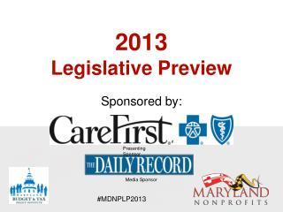 2013 Legislative Preview