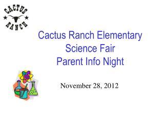 Cactus Ranch Elementary Science Fair Parent Info Night