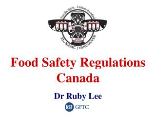 Food Safety Regulations  Canada Dr Ruby Lee