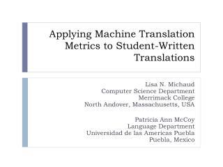 Applying Machine Translation Metrics to Student-Written Translations