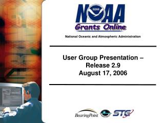 User Group Presentation –  Release 2.9 August 17, 2006