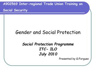 A902569 Inter-regional Trade Union Training on Social Security