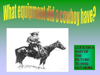 What equipment did a cowboy have