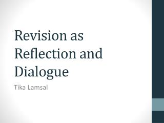 Revision as Reflection and Dialogue
