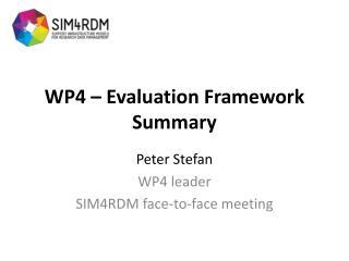 WP4 – Evaluation Framework Summary