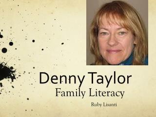 Denny Taylor