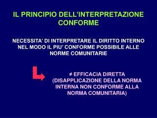 IL PRINCIPIO DELL�INTERPRETAZIONE CONFORME