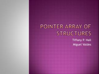 Pointer Array of Structures
