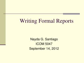 Writing Formal Reports