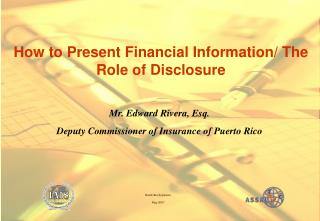 Mr. Edward Rivera, Esq. Deputy Commissioner of Insurance of Puerto Rico