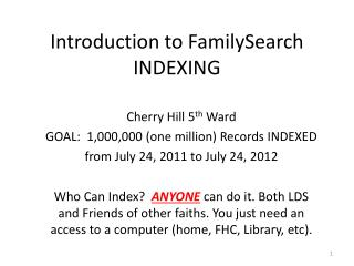 Introduction to  FamilySearch  INDEXING