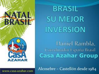 BRASIL SU MEJOR INVERSION