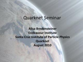 Quarknet  Seminar