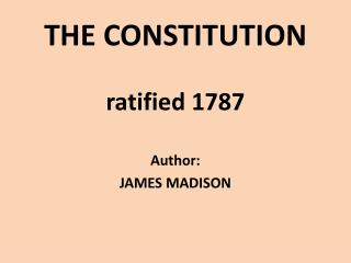 THE CONSTITUTION ratified 1787