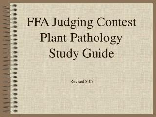FFA Judging Contest Plant Pathology  Study Guide