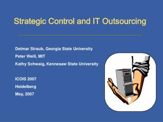 Strategic Control and IT Outsourcing