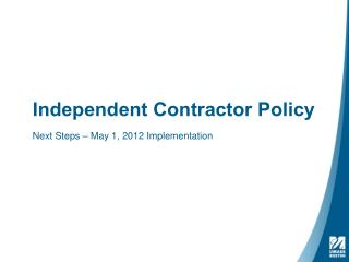 Independent Contractor Policy